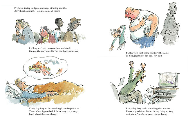 From Michaael Rosen / Quentin Blake's SAD BOOK (see below)